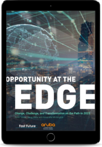Opportunity at the Edge: Change, Challenge, and Transformation on the Path to 2025